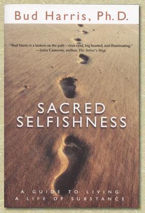 Sacred Selfishness